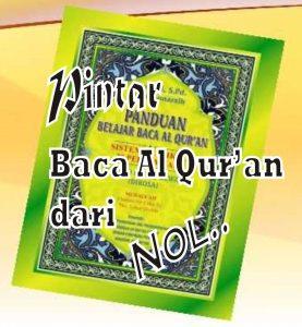 Pintar Baca Al Qur'an Dari NOL
